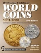 2011 Standard Catalog of World Coins 1901-2000 ebook by George S. Cuhaj, Thomas Michael