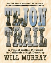 Tejon Trail ebook by Will Murray