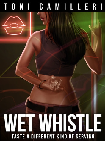 Wet Whistle ebook by Toni Camilleri