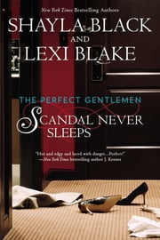 Scandal Never Sleeps ebook by Lexi Blake,Shayla Black