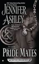 Pride Mates ebook by Jennifer Ashley