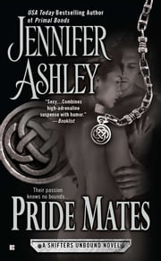 Pride Mates - A Shifters Unbound Novel ebook by Jennifer Ashley
