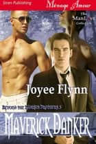 Maverick Danker ebook by Joyee Flynn