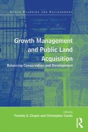Growth Management and Public Land Acquisition - Balancing Conservation and Development ebook by Christopher Coutts