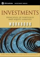 Investments Workbook - Principles of Portfolio and Equity Analysis ebook by Gerhard Van de Venter, Michael McMillan, Jerald E. Pinto,...