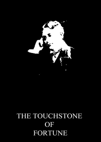 The Touchstone Of Fortune ebook by Charles Major