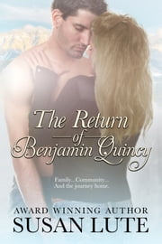 The Return Of Benjamin Quincy ebook by Susan Lute