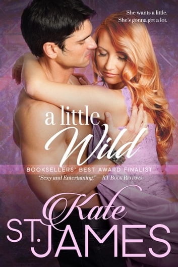A Little Wild ebook by Kate St. James