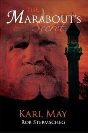 The Marabout's Secret ebook by May, Karl