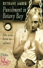 Punishment in Botany Bay eBook by Bethany Amber