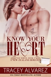 Know Your Heart ebook by Tracey Alvarez