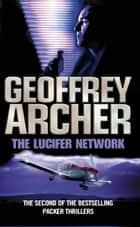 The Lucifer Network ebook by Geoffrey Archer