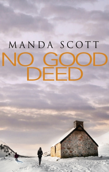No Good Deed ebook by Manda Scott