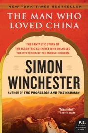 The Man Who Loved China ebook by Simon Winchester