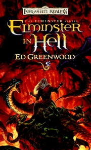 Elminster in Hell ebook by Ed Greenwood