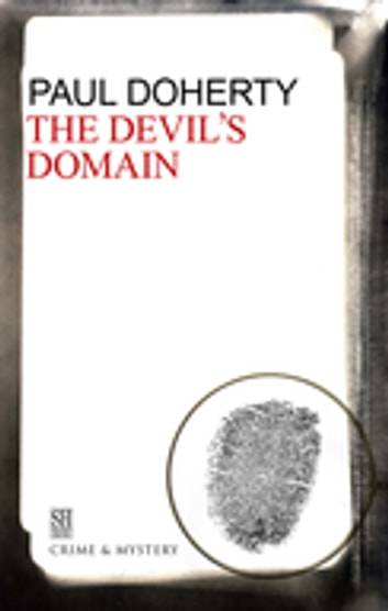The Devil's Domain - A Brother Athelstan Medieval Mystery 8 ebook by Paul Doherty