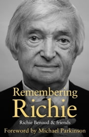 Remembering Richie ebook by Richie Benaud