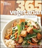Better Homes and Gardens 365 Vegetarian Meals ebook by Better Homes and Gardens