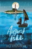August Isle eBook by Ali Standish