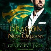 The Dragon of New Orleans audiobook by Genevieve Jack