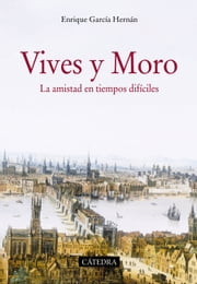 Vives y Moro ebook by Enrique García Hernán