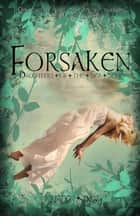 Forsaken (Daughters of the Sea #1) ebook by Kristen Day, Stacy Sanford