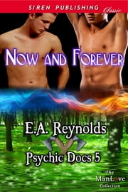 Now and Forever ebook by E.A. Reynolds