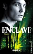 Enclave - Tome 2 - Salvation ebook by Ann Aguirre