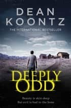 Deeply Odd ebook by Dean Koontz