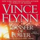 Transfer of Power audiolibro by Vince Flynn, Nick Sullivan