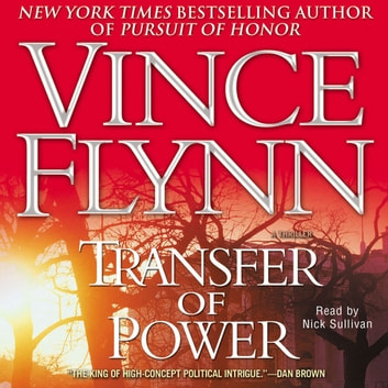Transfer of Power audiobook by Vince Flynn
