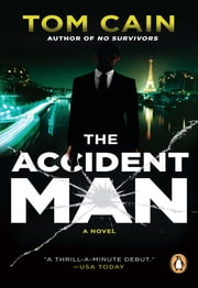 Accident Man ebook by Tom Cain