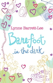 Barefoot in the Dark ebook by Lynne Barrett-Lee