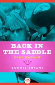 Back in the Saddle ebook by Bonnie Bryant
