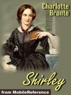 Shirley (Mobi Classics) ebook by Charlotte Bronte
