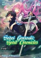 Seirei Gensouki: Spirit Chronicles Volume 14 ebook by Yuri Kitayama