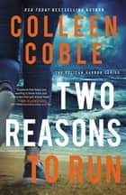 Two Reasons to Run ebook by Colleen Coble