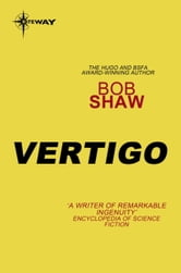 Vertigo ebook by Bob Shaw