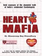 Heart Mafia ebook by Dr.  Biswaroop Roy Chowdhury