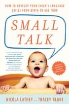Small Talk ebook by Nicola Lathey,Tracey Blake