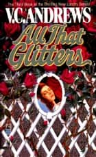 All That Glitters ebook by V.C. Andrews