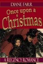 Once Upon A Christmas ebook by Diane Farr