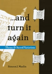 ...and turn it again ebook by Simeon J. Maslin