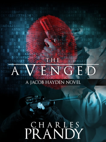 The Avenged (A Detective Series of Crime and Suspense Thrillers) (Book 1) ebook by Charles Prandy
