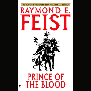 Prince of the Blood audiobook by Raymond Feist