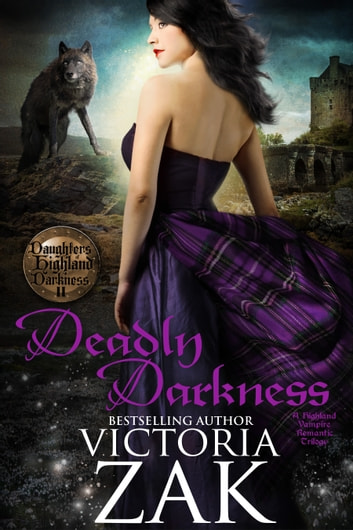 Deadly Darkness ebook by Victoria Zak