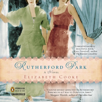 Rutherford Park - A Novel audiobook by Elizabeth Cooke