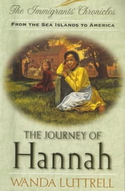 The Journey of Hannah ebook by Wanda Luttrell