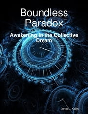 Boundless Paradox ebook by David L. Kahn