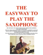 The Easyway to Play Saxophone ebook by Joe Procopio